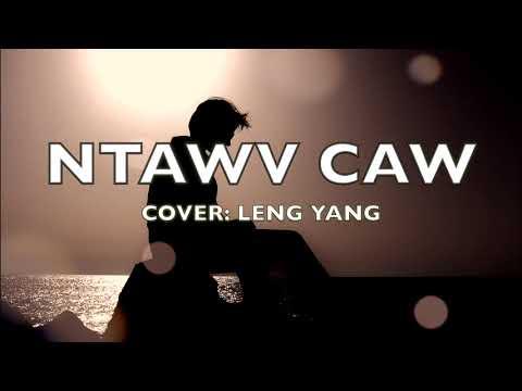 Ntawv Caw - Leng Yang (Cover)
