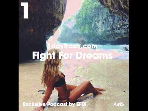 Exclusive Mix #17 | EFIX - Fight For Dreams | 1daytrack.com