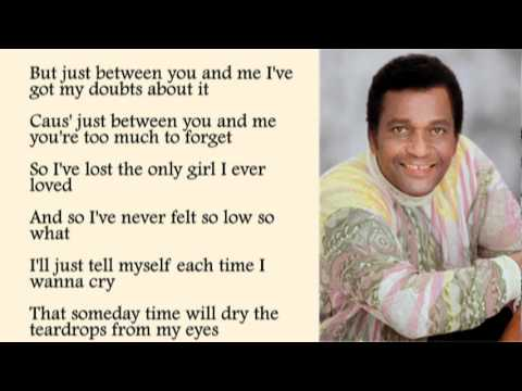 Charley Pride - Just Between You and Me with Lyrics
