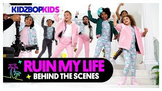 KIDZ BOP Kids - Ruin My Life (Behind The Scenes Official Video)