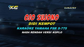 Download OJO SUJONO DIDI KEMPOT KARAOKE (LOW KEY) (YAMAHA PSR - S 775)