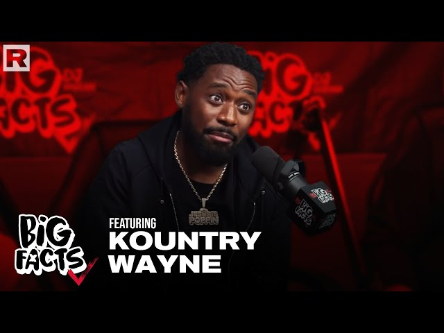 Kountry Wayne On Having 10 Kids, Ownership, Hustling During A Pandemic & More | BIG FACTS