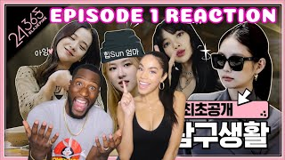 BLACKPINK - '24/365 with BLACKPINK' EP.1 |REACTION|