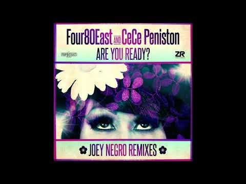 Four80East & CeCe Peniston - Are You Ready? (Joey Negro Redemption Mix)