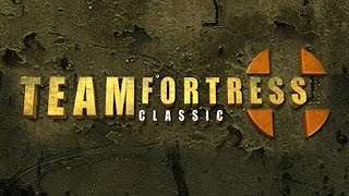 Team Fortress Classic | Gameplay