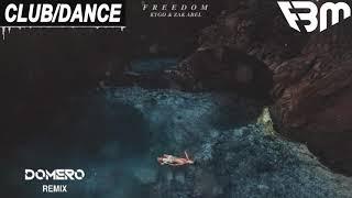 Kygo, Zak Abel - Freedom (Domero Remix) | FBM