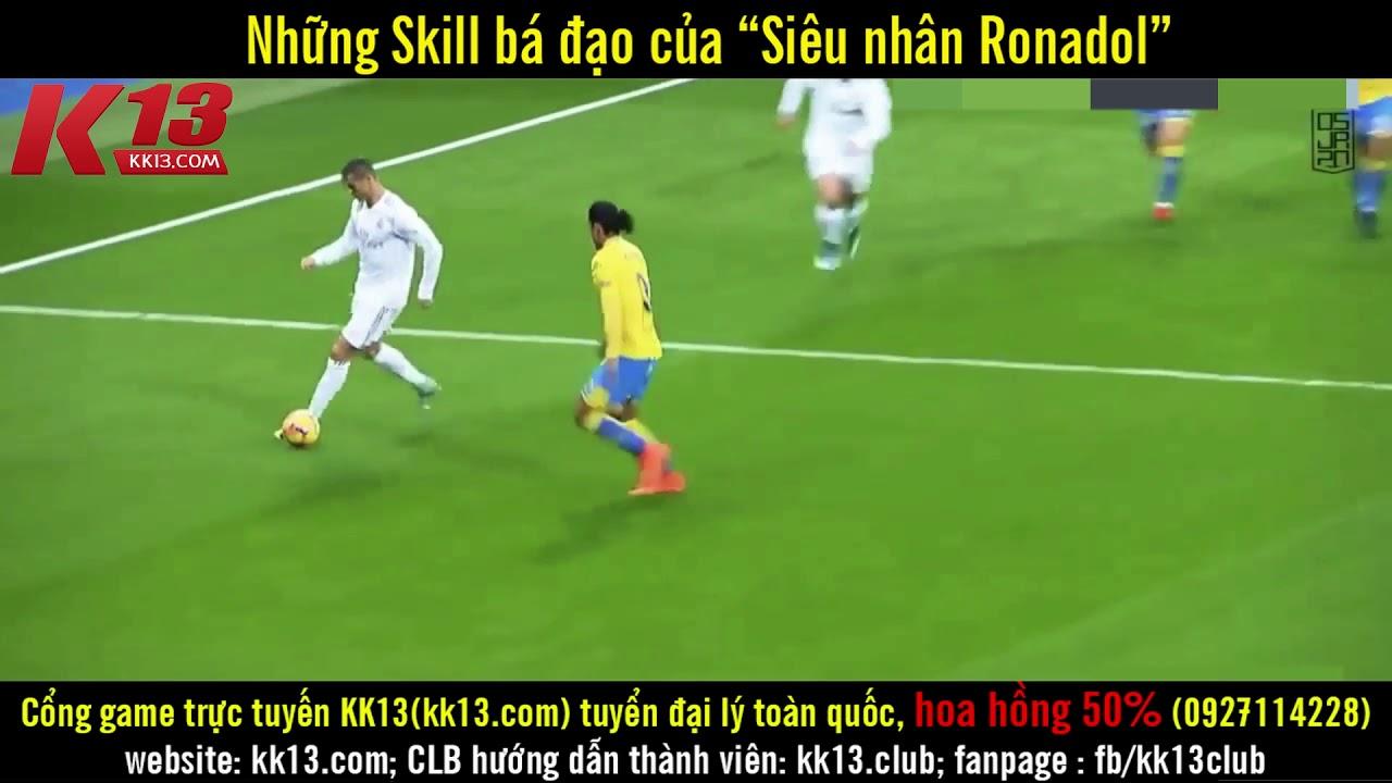 Tổng hợp những Skill bá đạo nhất của Ronaldo