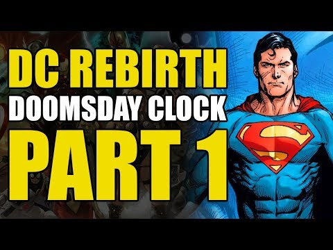 The Return Of The Watchmen Dc Rebirth Doomsday Clock 1 Youtube