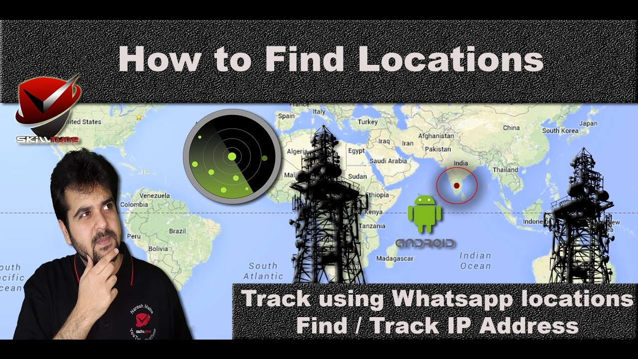 Find Locations Track Using Whatsapp Youtube Facebook Links Ip Address Youtube
