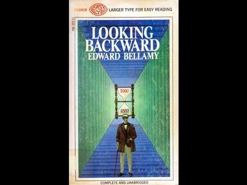 Looking Backward: 2000-1887, by Edward Bellamy (MPL Book Trailer #405)