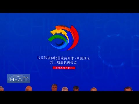 The Heat: China-Latin America relations Pt 1