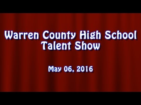 Warren County High School Talent Show 2016
