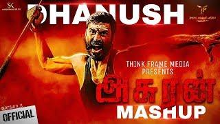 Asuran Mashup - Dhanush Fans Made Mashup Video | Think Frame Media | Subscribe