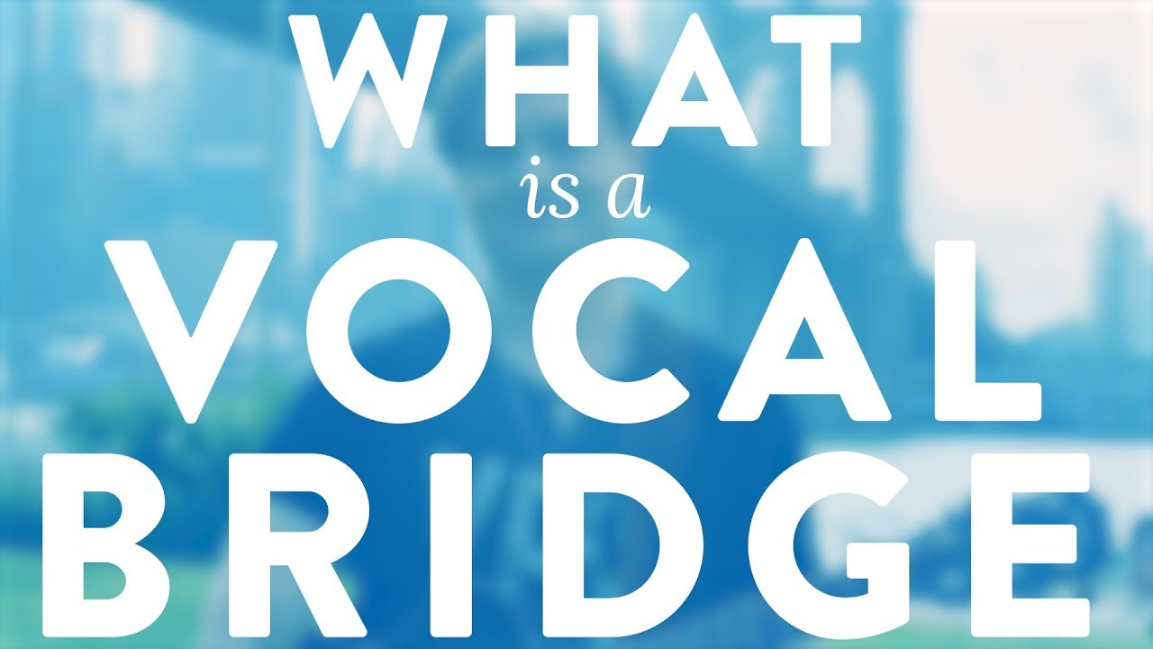 """What's A Vocal Bridge?"" - Quick Singing Tips Ep. 27 Cover"