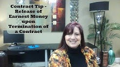Contract Tip  - Release of Earnest Money Upon Termination of a Contract