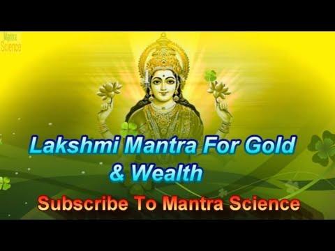Mantra For Gold & Wealth - Lakshmi Kanchan Mantra