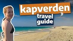 Kapverden Travel Guide: Urlaubstipps für 2020