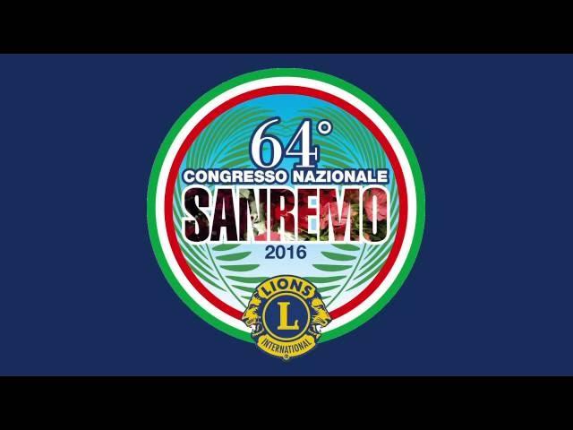 64° Congresso Nazionale Lions Sanremo - Venerdì 20 maggio 2016