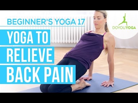 yoga to relieve back pain  session 17  yoga for