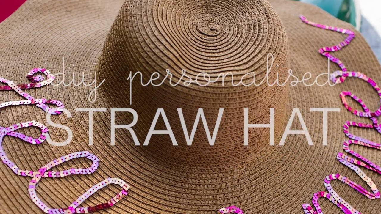DIY Personalized Script Straw Hat - YouTube 2b35566457d