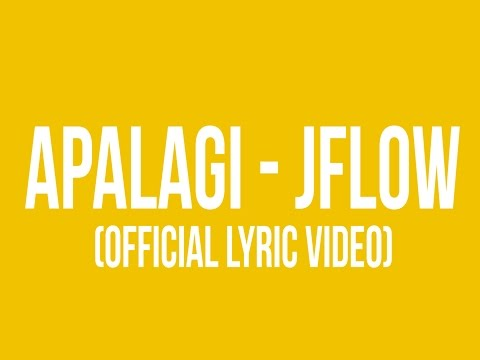 Apalagi - JFlow (Official Lyric Video)