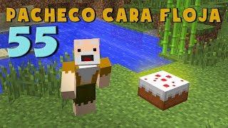 Pacheco cara Floja 55 | COMO HACER UNA TARTA EPICÁ en Minecraft