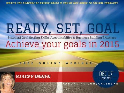 Ready, Set, Goal: Achieve Your Goals - 12.17.14