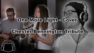 LINKIN PARK - One More Light - Cover [Chester Bennington Tribute]