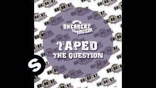 Taped - The Question (Albin Myers Remix)