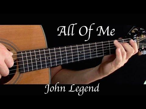 John Legend  All Of Me  Fingerstyle Guitar