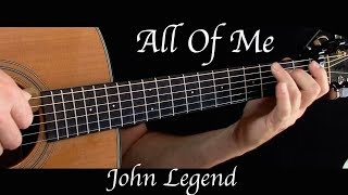 Video John Legend - All Of Me - Fingerstyle Guitar download MP3, 3GP, MP4, WEBM, AVI, FLV Juni 2018