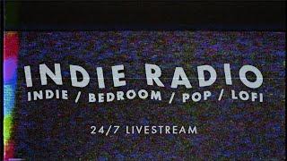 Indie Radio | Best New Indie / Bedroom / Pop / Lofi Rock [24/7] ♪