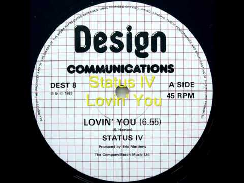 Status IV  - Lovin' You