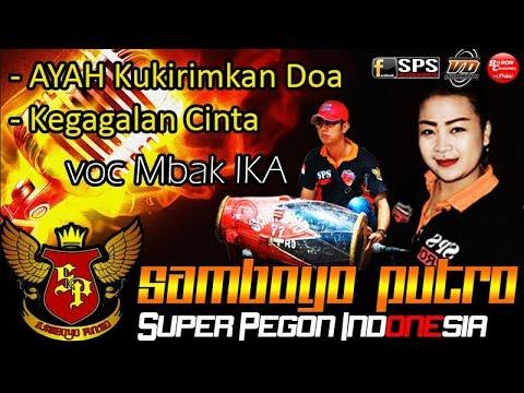 SAMBOYO PUTRO Lagu Ayah Kukirimkan Doa & Kegagalan Cinta Voc Mbak IKA Versi Super Pegon Indonesia