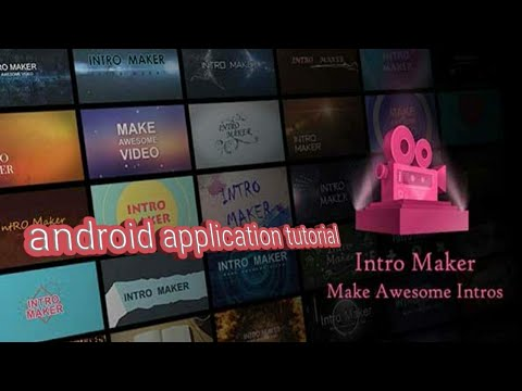 Intro Maker Apk For Android ✓ Free Download