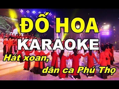 Đố Hoa - Karaoke, beat | Hát xoan, dân ca Phú Thọ | karaoke Trần Ngọc Hoàng