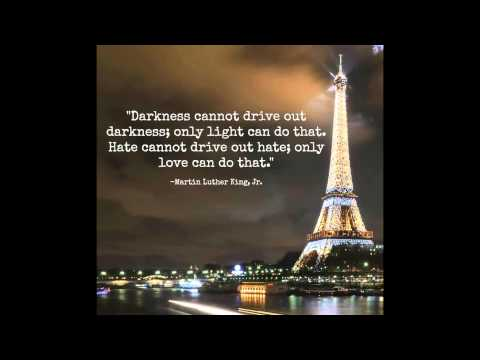 Peace and Sympathy, not just for Paris but for Humanity
