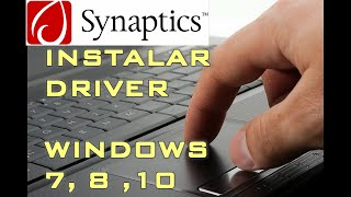 instalar SYNAPTICS TOUCHPAD driver (WINDOWS 8, WIN 10, XP, VISTA) en 5 MINUTOS 2019