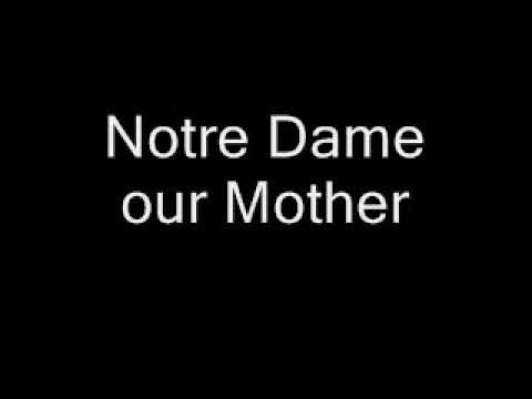 Notre Dame, Our Mother