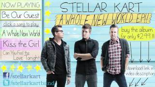 Be Our Guest (Beauty and the Beast Rock Version) -- Stellar Kart