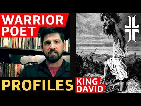 King David Warrior Poet Profile