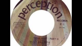 DIZZY GILLESPIE / SOUL KISS