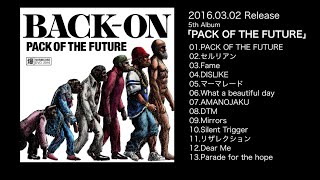 http://www.back-on.com/ 3月2日発売アルバム、全曲視聴.