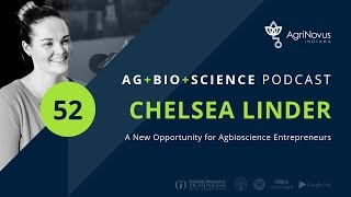 A New Opportunity for Agbioscience Entrepreneurs | Ag+Bio+Science Podcast