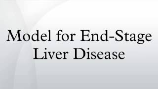 Model for End-Stage Liver Disease