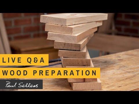 LIVE Q&A - Wood Preparation   Paul Sellers