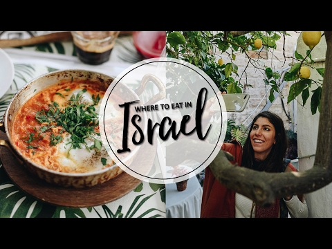 WHAT I ATE IN ISRAEL
