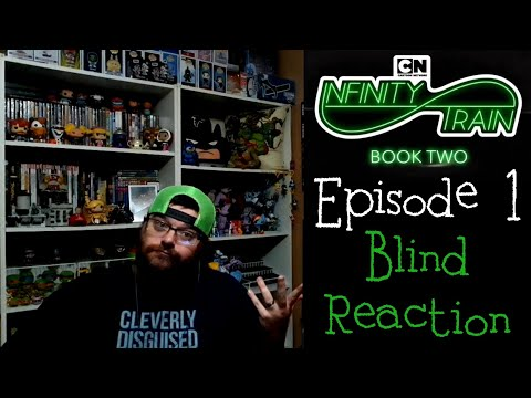 (blind-reaction)infinity-train-book-2-episode-1