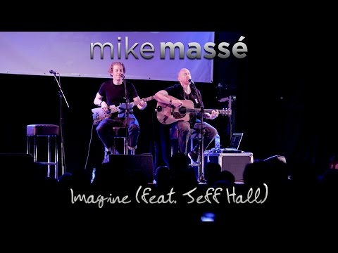 Imagine (John Lennon cover) - Mike Massé and Jeff Hall live in London