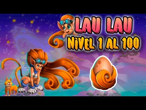 Monster Legends - LAU LAU (Nivel 1 al 100) + Combate PVP